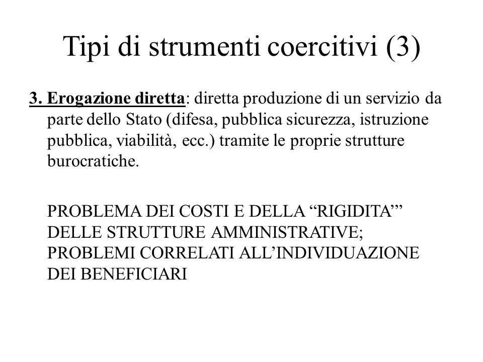 Tipi di strumenti coercitivi (3)