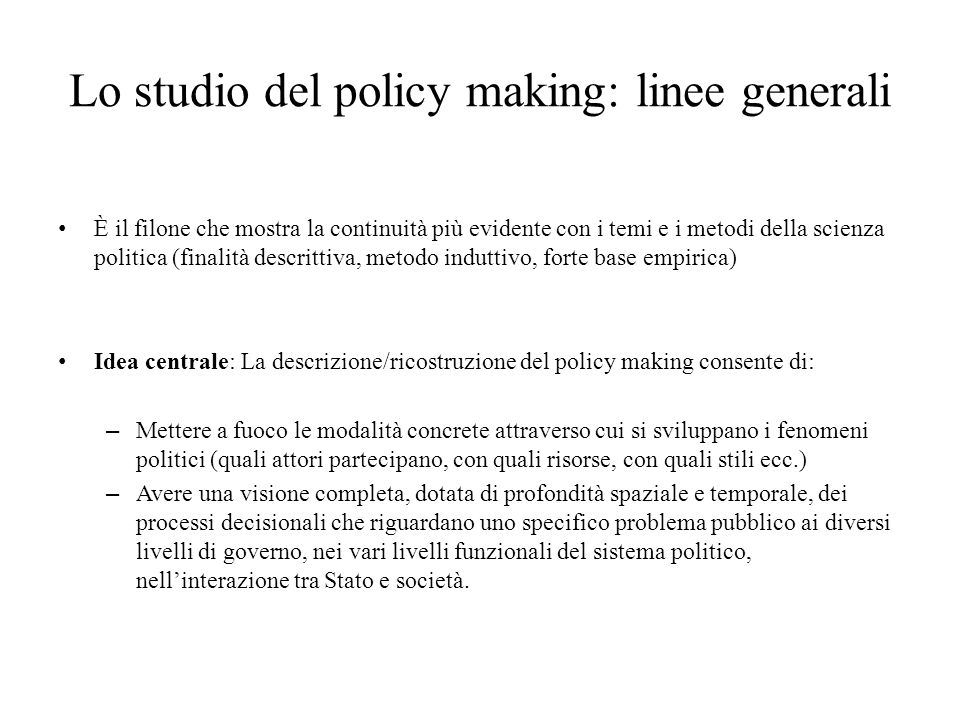 Lo studio del policy making: linee generali
