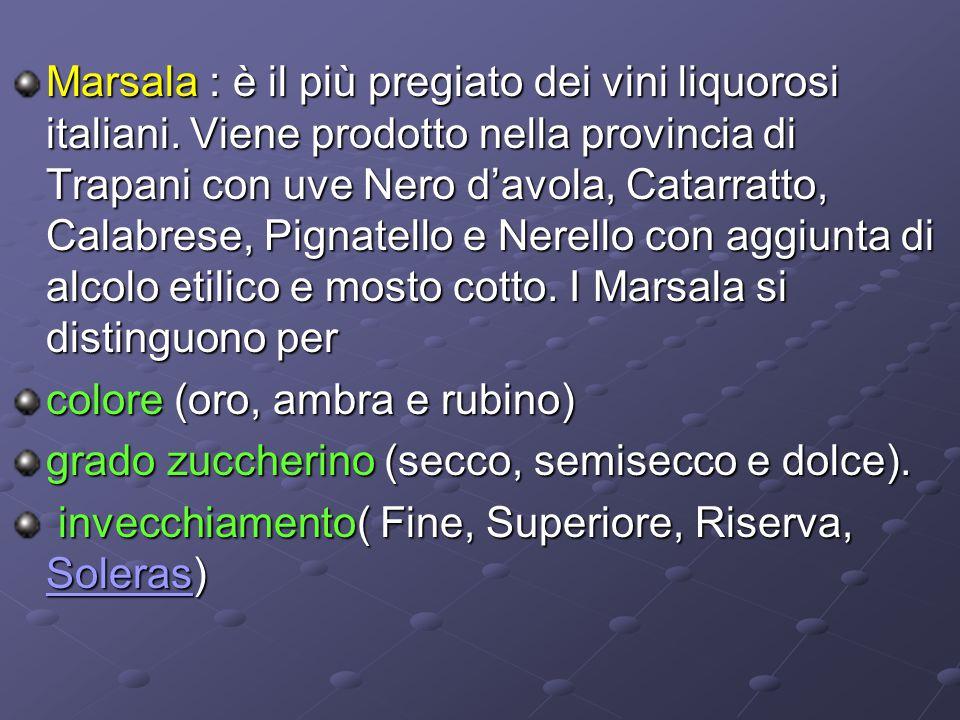Marsala : è il più pregiato dei vini liquorosi italiani