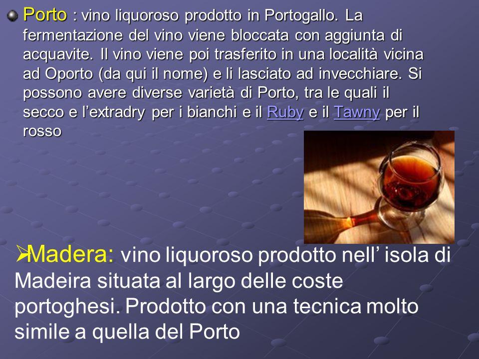Porto : vino liquoroso prodotto in Portogallo
