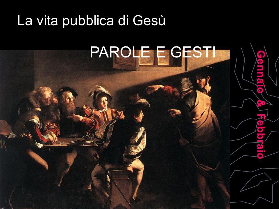 La vita pubblica di Gesù