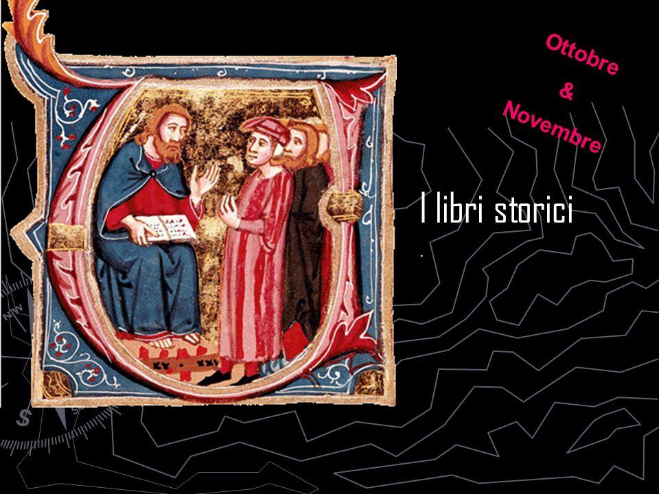 Ottobre & Novembre I libri storici .