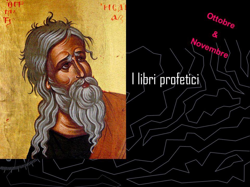 Ottobre & Novembre I libri profetici
