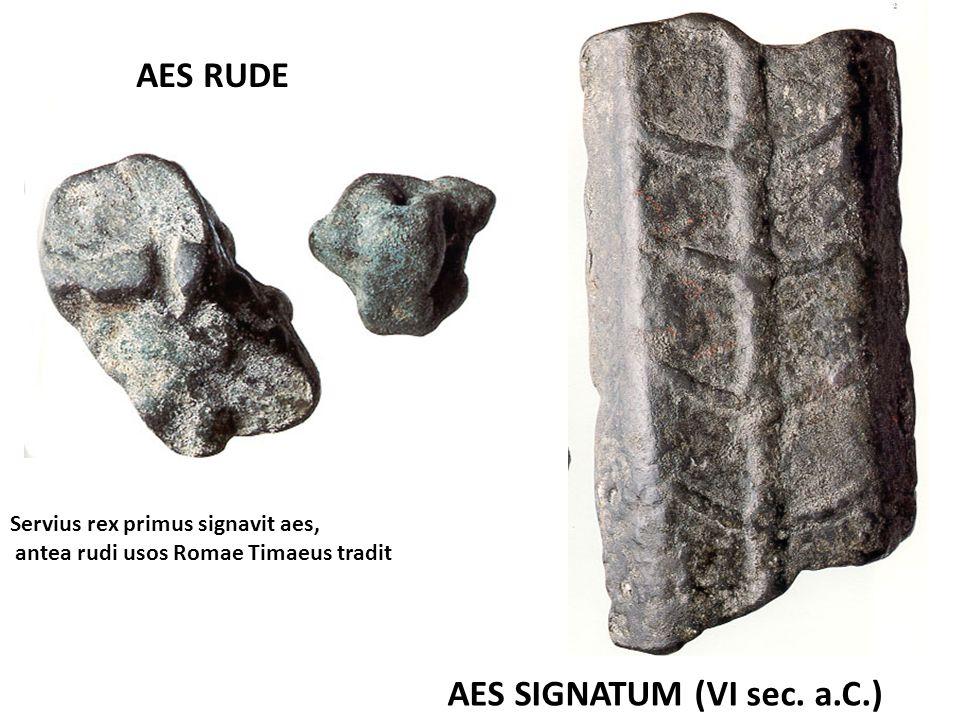 AES SIGNATUM (VI sec. a.C.)