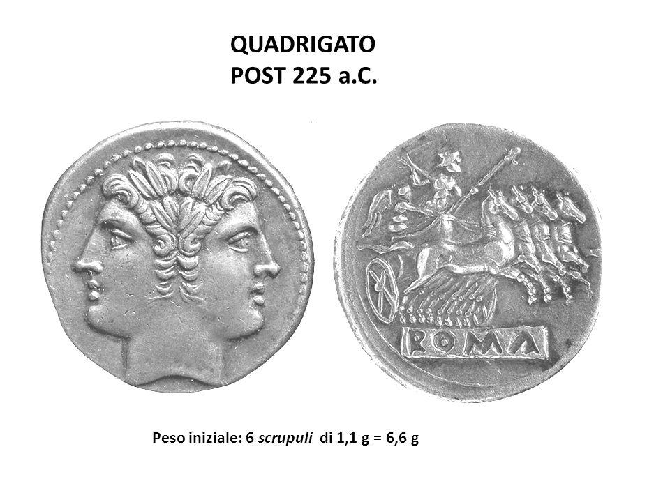 QUADRIGATO POST 225 a.C. Peso iniziale: 6 scrupuli di 1,1 g = 6,6 g