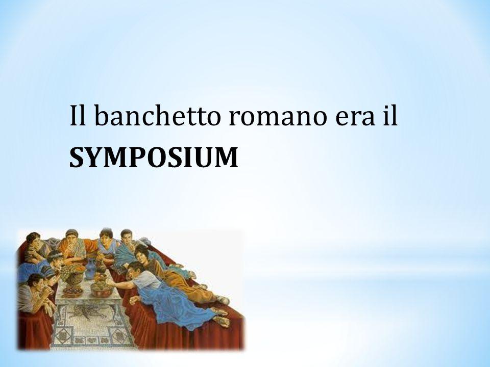 Il banchetto romano era il
