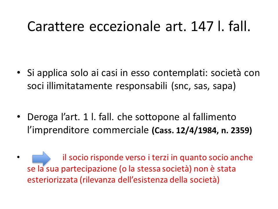 Carattere eccezionale art. 147 l. fall.