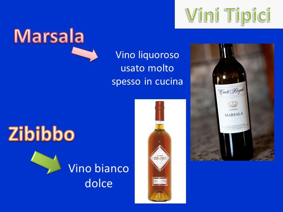 Vino liquoroso usato molto spesso in cucina