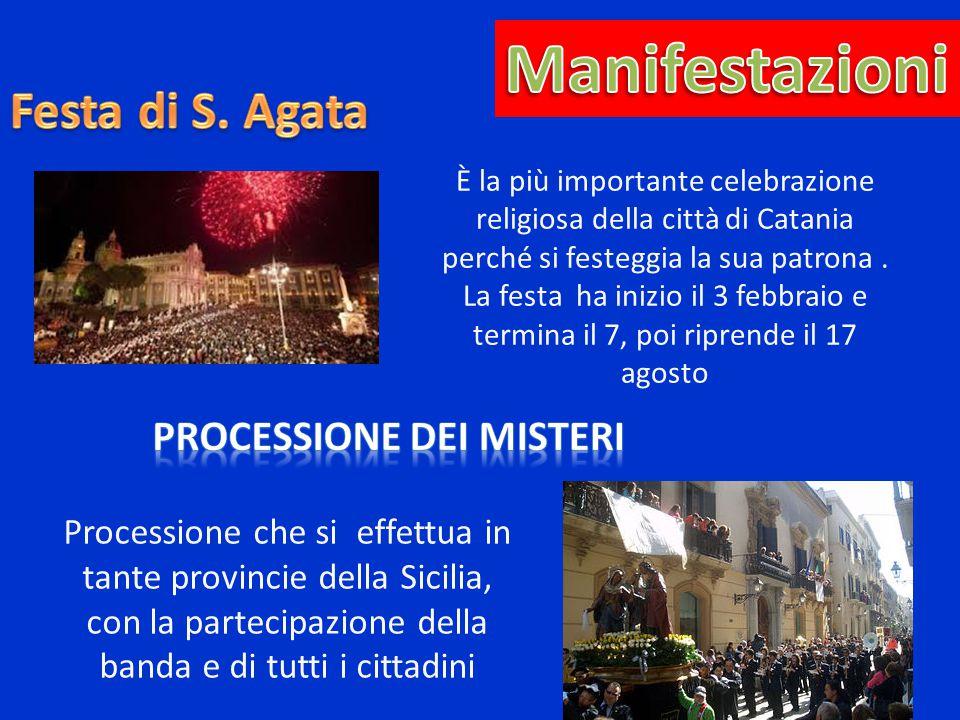 Manifestazioni Festa di S. Agata Processione dei Misteri