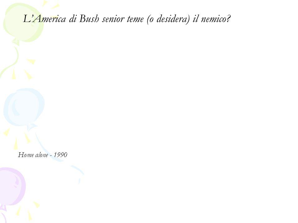 L'America di Bush senior teme (o desidera) il nemico