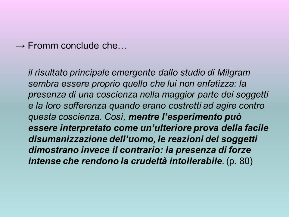 → Fromm conclude che…
