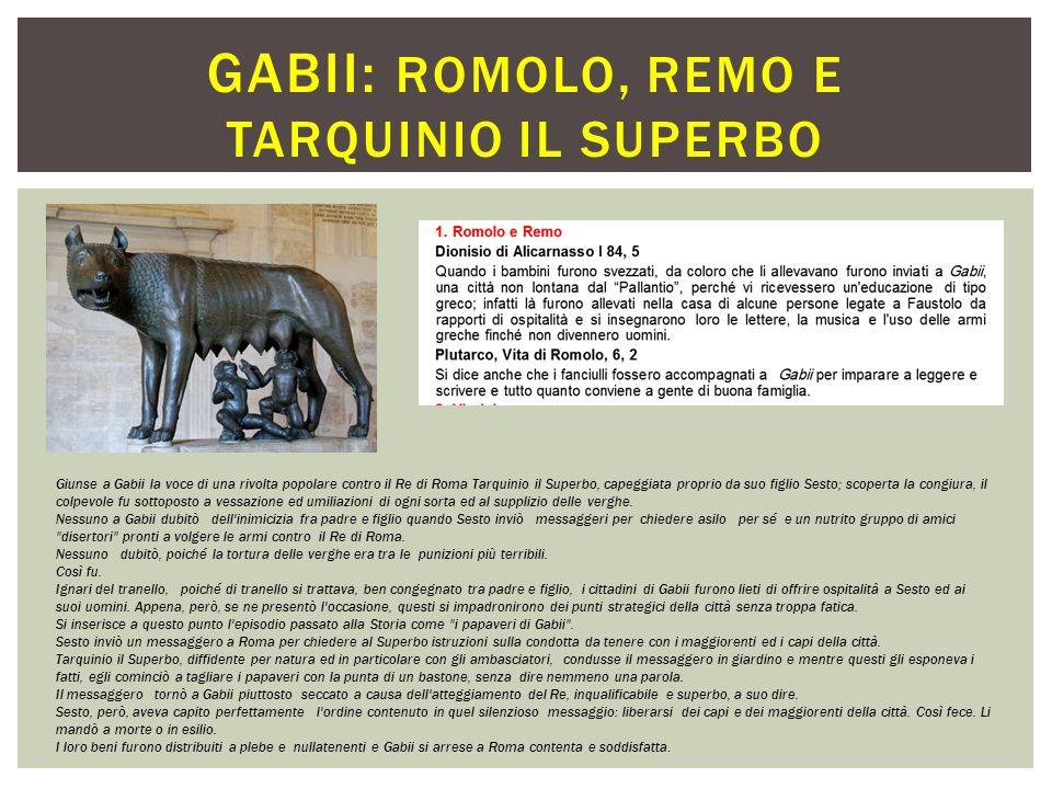 Gabii: ROMOLO, REMO E TARQUINIO IL SUPERBO