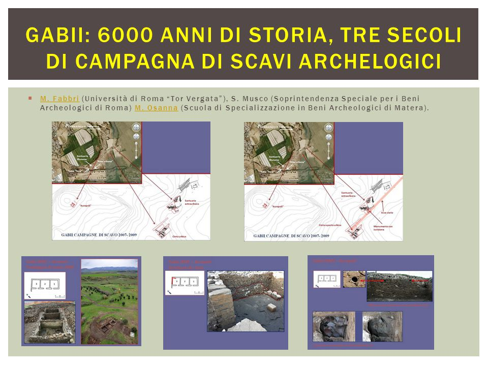 Gabii: 6000 anni di storia, tre secoli di campagna di scavi archelogici