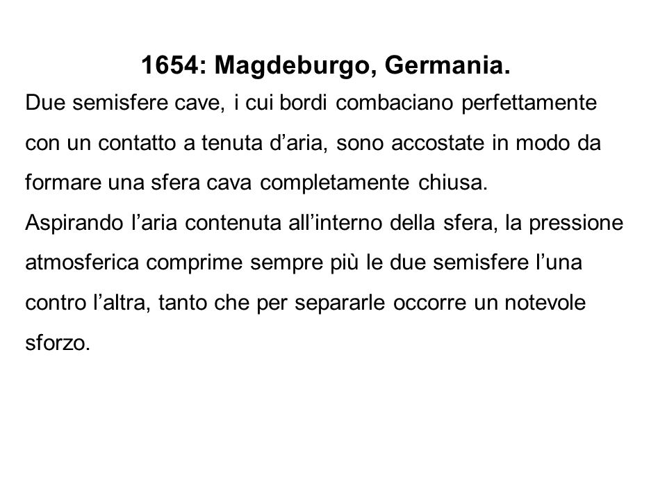 1654: Magdeburgo, Germania.