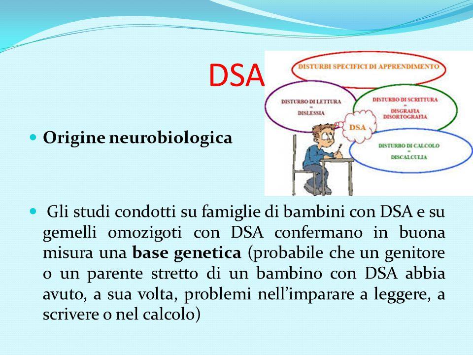 DSA Origine neurobiologica