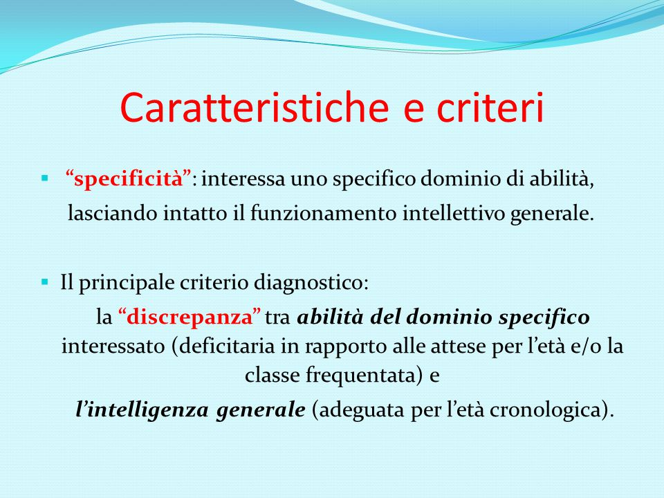 Caratteristiche e criteri