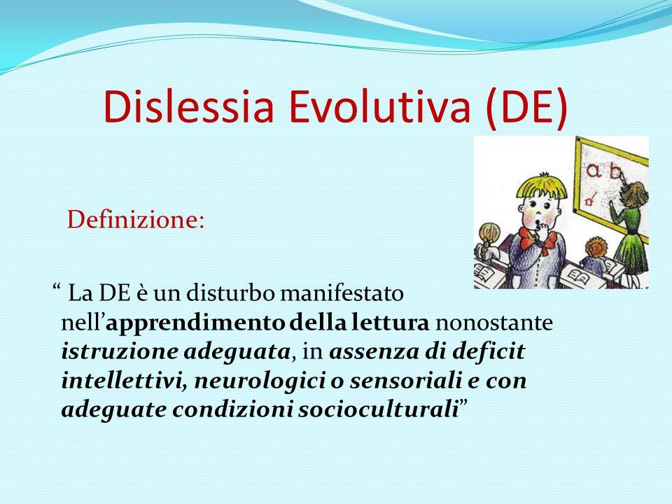 Dislessia Evolutiva (DE)