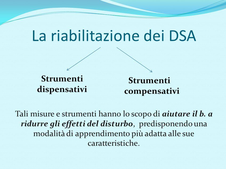 La riabilitazione dei DSA