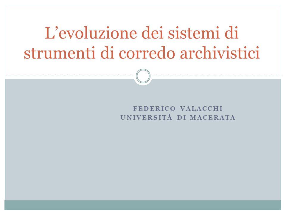 L'evoluzione dei sistemi di strumenti di corredo archivistici