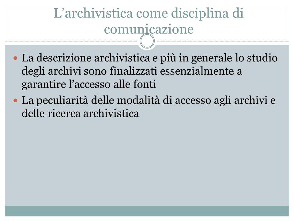 L'archivistica come disciplina di comunicazione