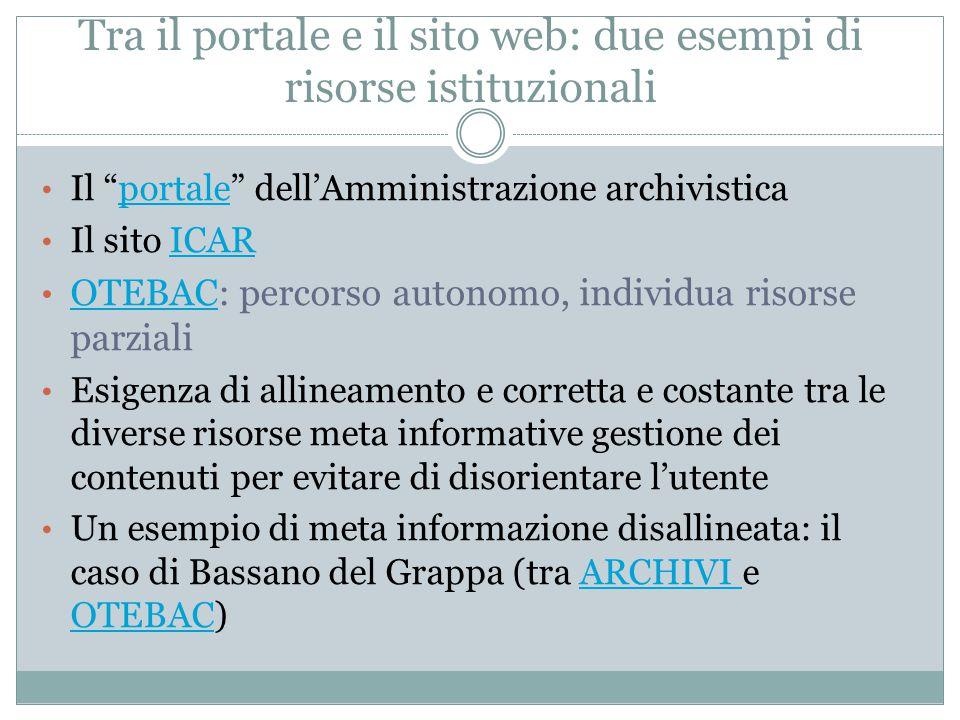 Tra il portale e il sito web: due esempi di risorse istituzionali