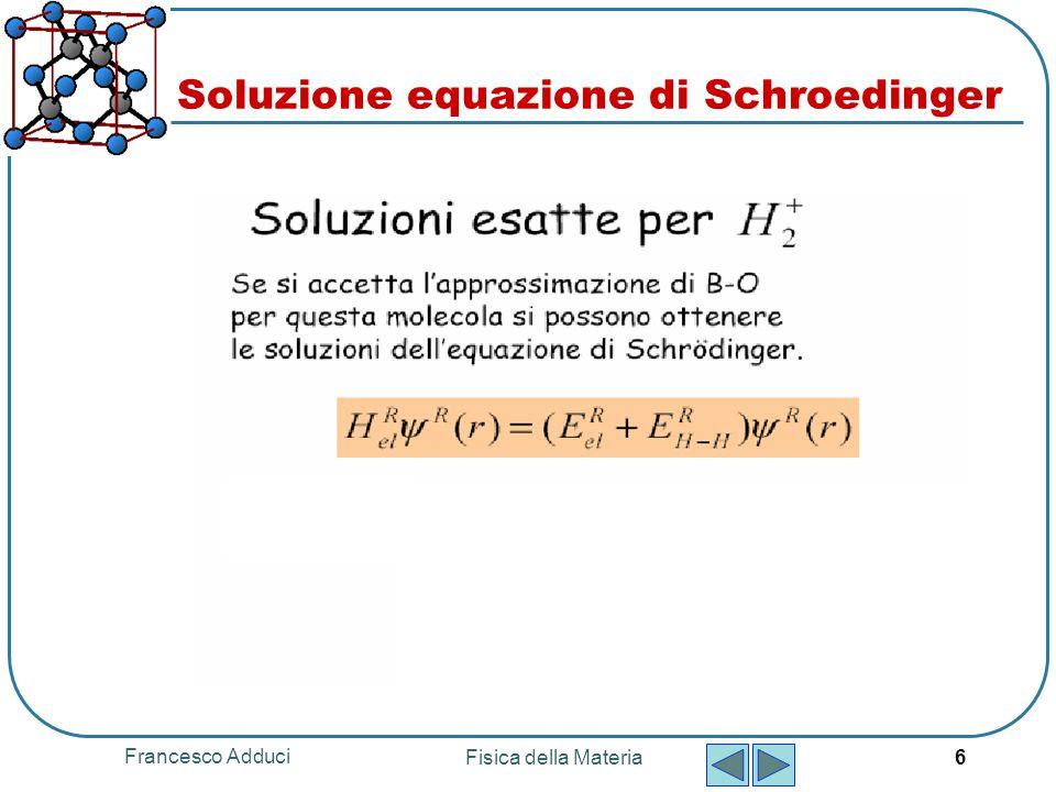 Soluzione equazione di Schroedinger