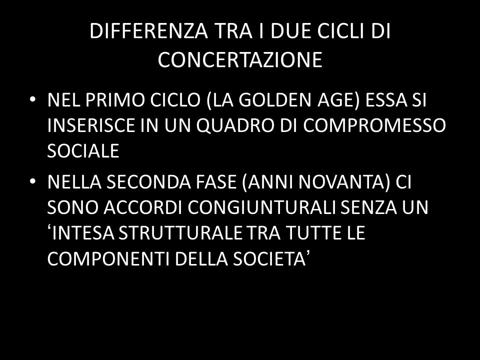 DIFFERENZA TRA I DUE CICLI DI CONCERTAZIONE