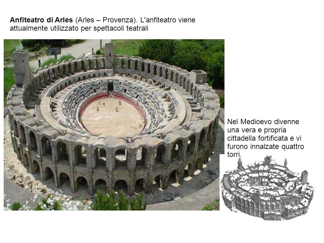 Anfiteatro di Arles (Arles – Provenza)