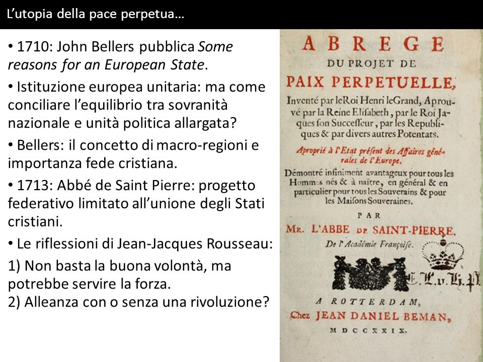 1710: John Bellers pubblica Some reasons for an European State.