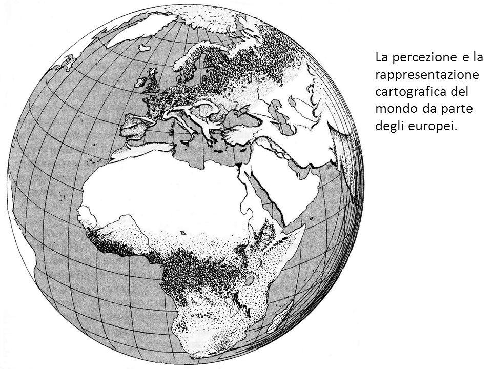 La percezione e la rappresentazione cartografica del mondo da parte degli europei.