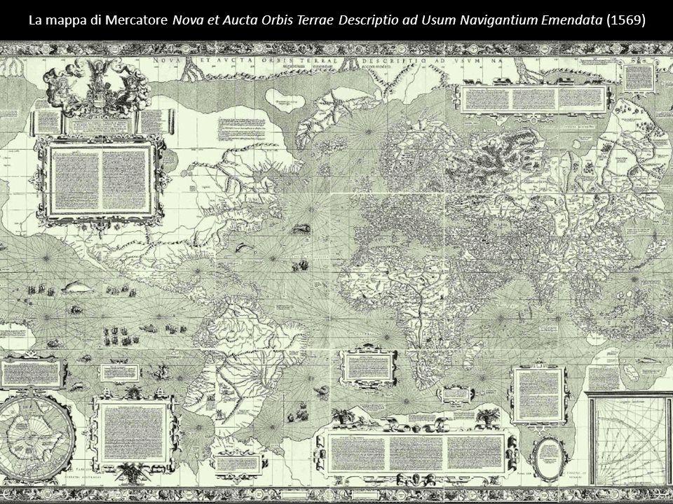La mappa di Mercatore Nova et Aucta Orbis Terrae Descriptio ad Usum Navigantium Emendata (1569)