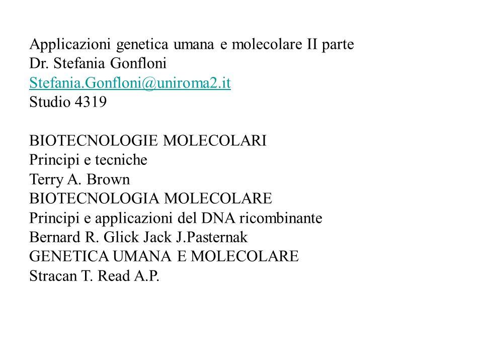 Applicazioni genetica umana e molecolare II parte