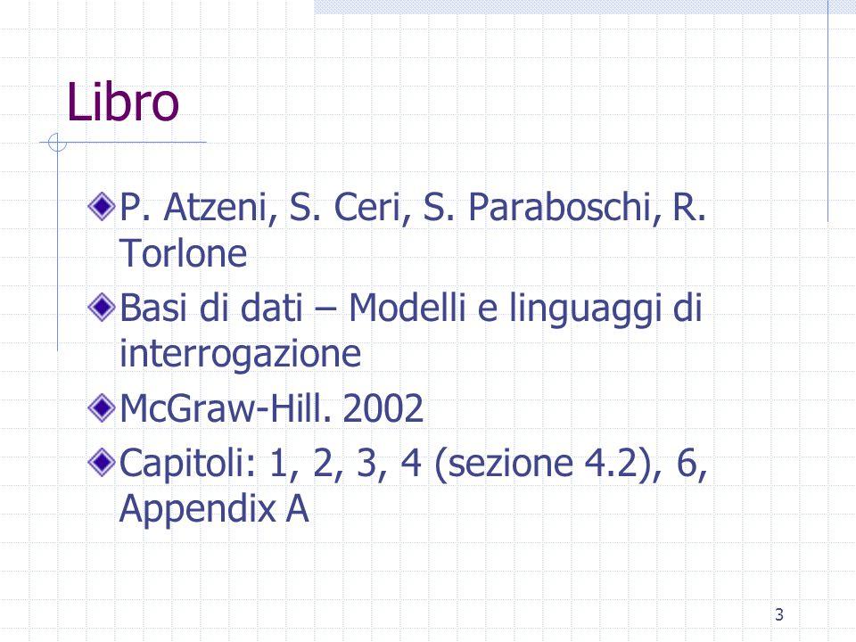 Libro P. Atzeni, S. Ceri, S. Paraboschi, R. Torlone