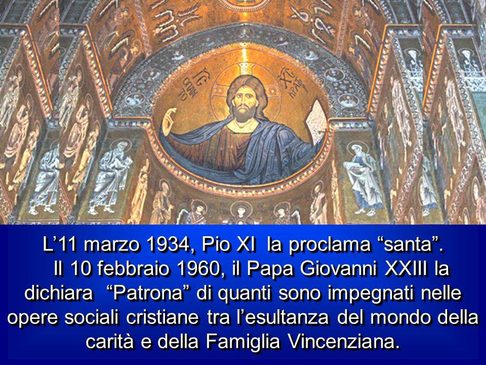 L'11 marzo 1934, Pio XI la proclama santa .