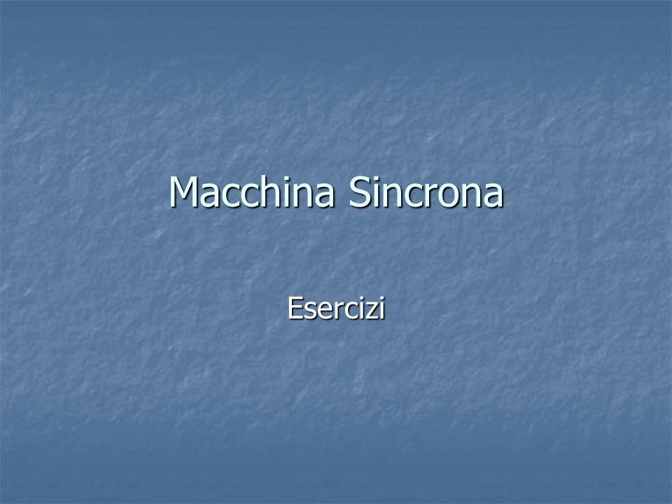 Macchina Sincrona Esercizi