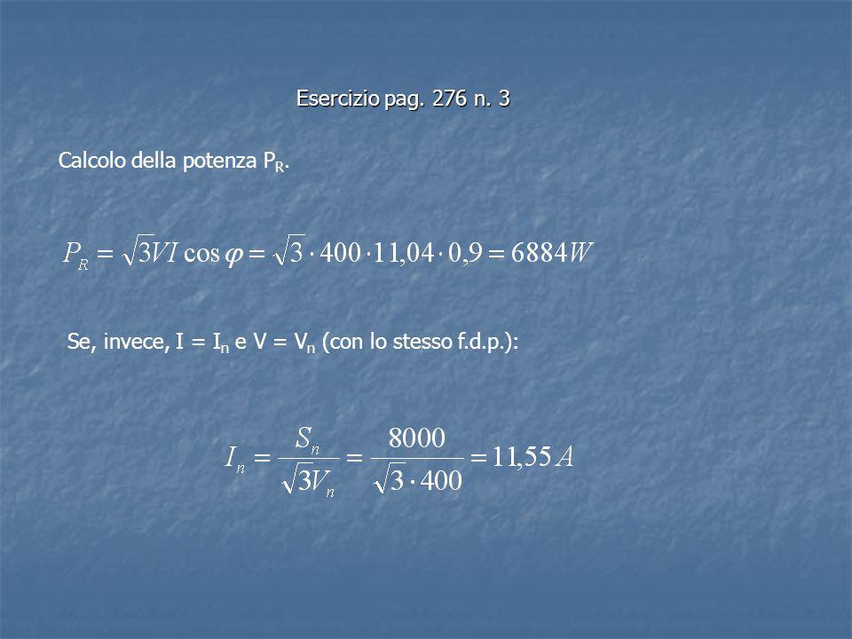 Esercizio pag. 276 n. 3 Calcolo della potenza PR.