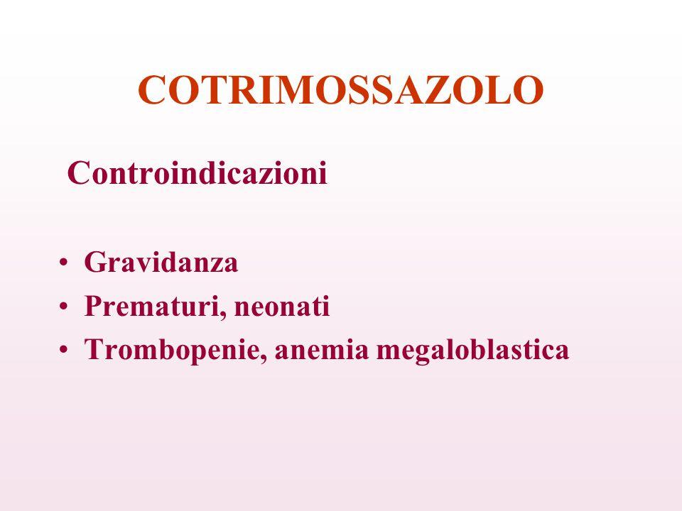 COTRIMOSSAZOLO Controindicazioni Gravidanza Prematuri, neonati