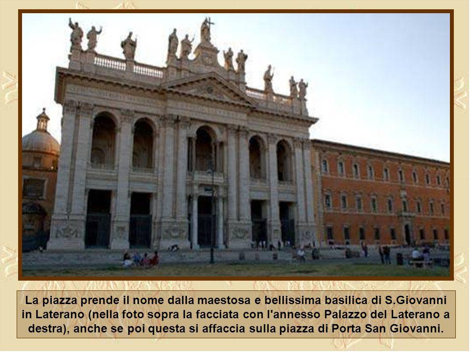 La piazza prende il nome dalla maestosa e bellissima basilica di S