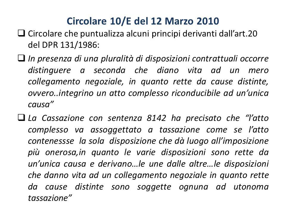 Circolare 10/E del 12 Marzo 2010 Circolare che puntualizza alcuni principi derivanti dall'art.20 del DPR 131/1986: