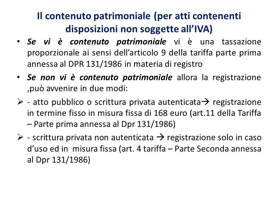Il contenuto patrimoniale (per atti contenenti disposizioni non soggette all'IVA)