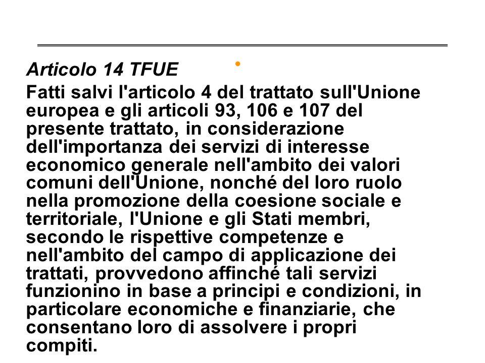 . Articolo 14 TFUE.