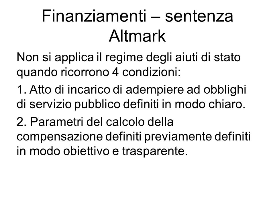 Finanziamenti – sentenza Altmark