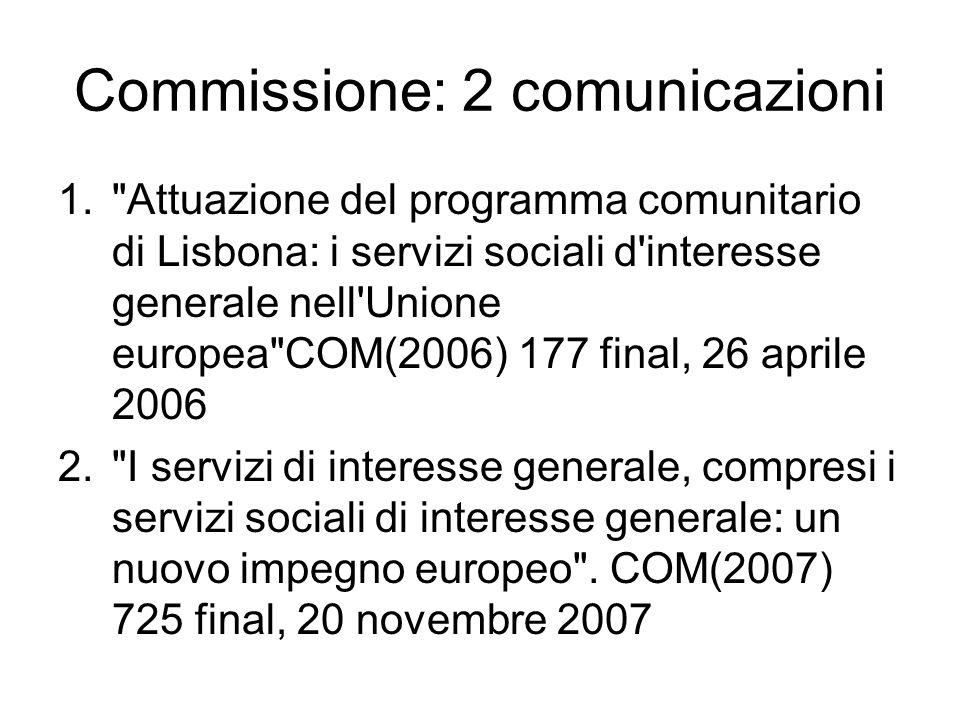 Commissione: 2 comunicazioni