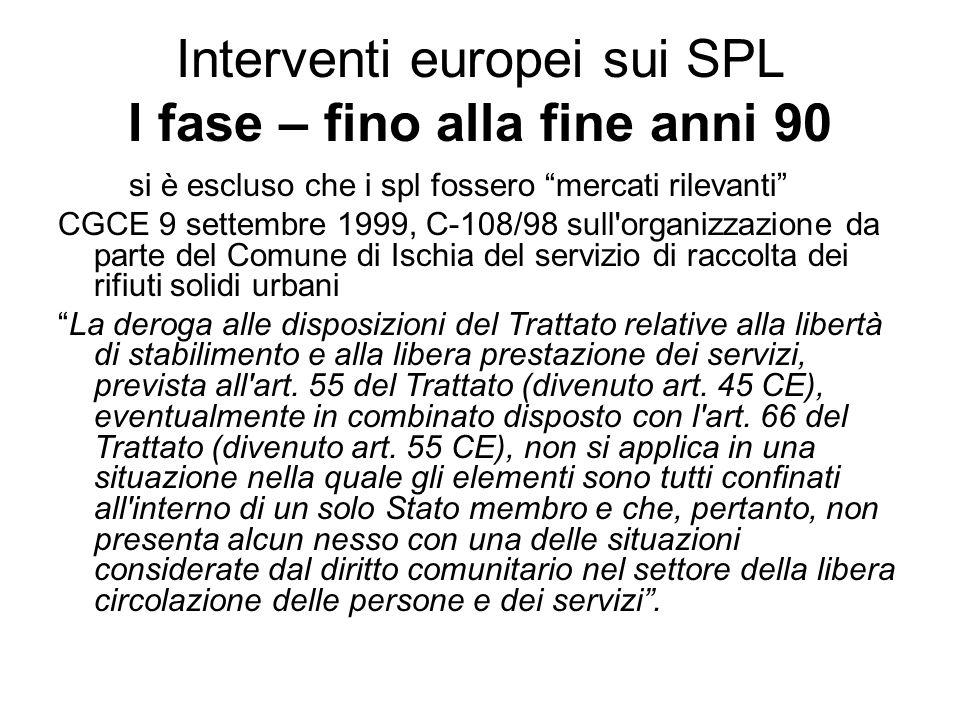 Interventi europei sui SPL I fase – fino alla fine anni 90