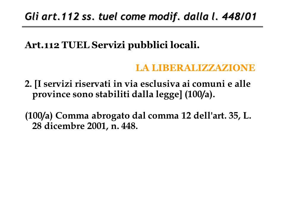 Art.112 TUEL Servizi pubblici locali. LA LIBERALIZZAZIONE