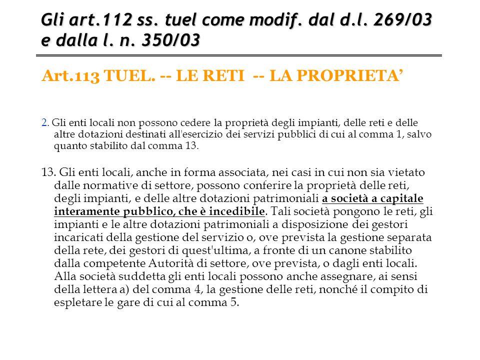 Art.113 TUEL. -- LE RETI -- LA PROPRIETA'