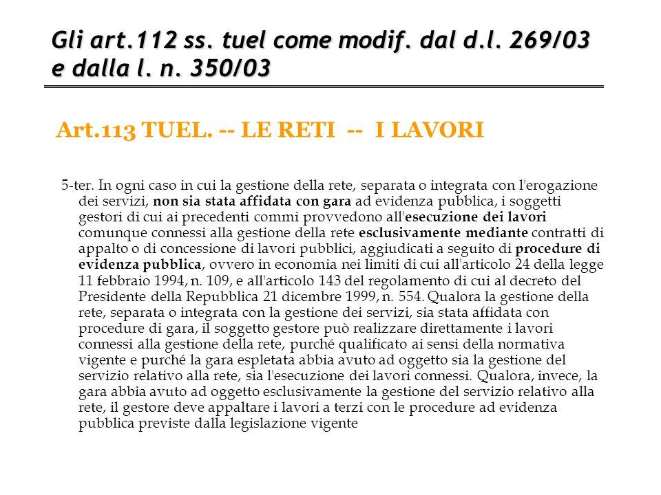 Art.113 TUEL. -- LE RETI -- I LAVORI