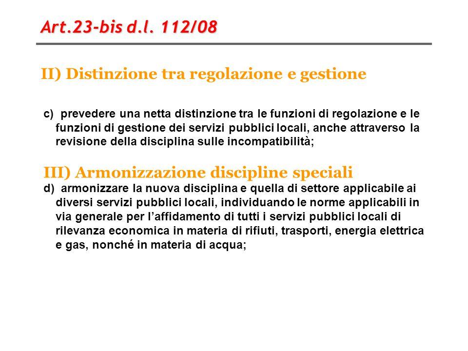 II) Distinzione tra regolazione e gestione