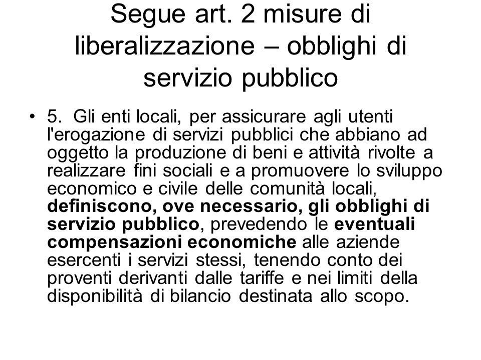 Segue art. 2 misure di liberalizzazione – obblighi di servizio pubblico