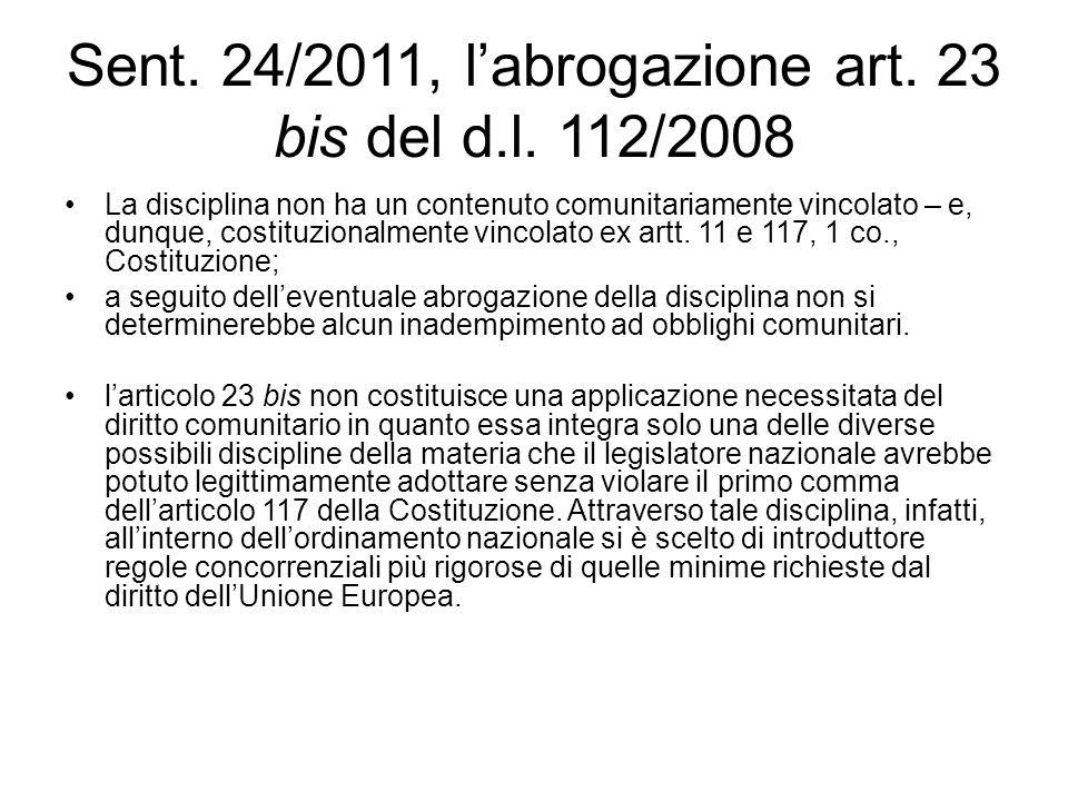 Sent. 24/2011, l'abrogazione art. 23 bis del d.l. 112/2008
